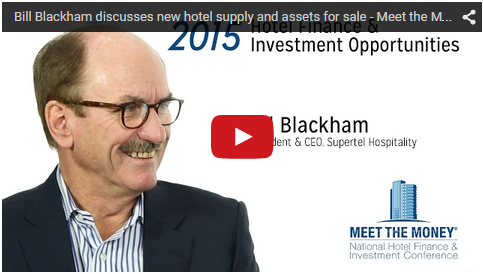 Bill Blackham discusses new hotel supply and assets for sale - Meet the Money®